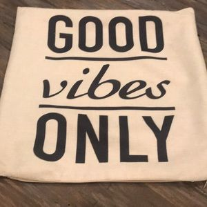 Pillow cover good vibes only
